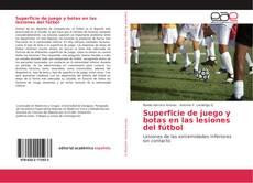 Couverture de Superficie de juego y botas en las lesiones del fútbol