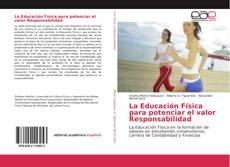 Bookcover of La Educación Física para potenciar el valor Responsabilidad
