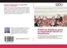 Politicas Publicas para la Seguridad Social en Venezuela kitap kapağı