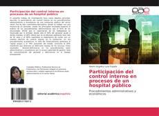 Bookcover of Participación del control interno en procesos de un hospital público