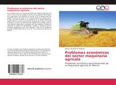 Обложка Problemas económicos del sector maquinaria agrícola