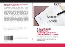 Portada del libro de A Small-Scale Qualitative Investigation Into (Esl) Learners' Lives