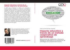 Bookcover of Impacto educativo a través de un método cooperativo de aprendizaje