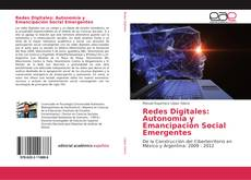 Portada del libro de Redes Digitales: Autonomía y Emancipación Social Emergentes