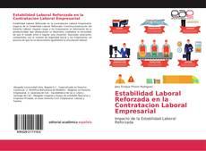 Estabilidad Laboral Reforzada en la Contratacion Laboral Empresarial的封面