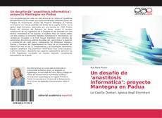 Bookcover of Un desafío de 'anastilosis informática': proyecto Mantegna en Padua
