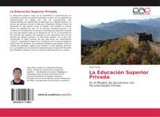 Borítókép a  La Educación Superior Privada - hoz