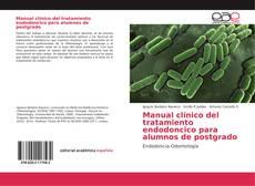 Buchcover von Manual clínico del tratamiento endodoncico para alumnos de postgrado
