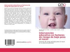 Capa do livro de Intervención educativa en factores de riesgo de bajo peso al nacer