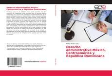 Portada del libro de Derecho administrativo México, Centroamérica y República Dominicana