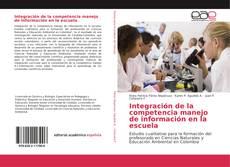Обложка Integración de la competencia manejo de información en la escuela