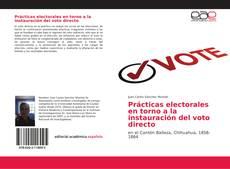 Borítókép a  Prácticas electorales en torno a la instauración del voto directo - hoz
