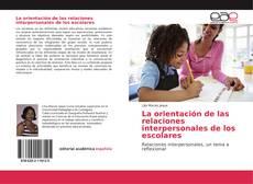 Buchcover von La orientación de las relaciones interpersonales de los escolares