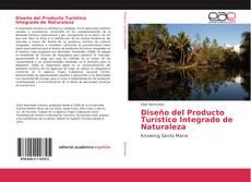 Couverture de Diseño del Producto Turístico Integrado de Naturaleza