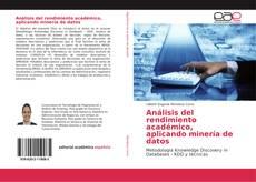 Portada del libro de Análisis del rendimiento académico, aplicando minería de datos