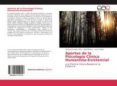Couverture de Aportes de la Psicología Clínica Humanista-Existencial