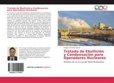 Portada del libro de Tratado de Ebullición y Condensación para Operadores Nucleares