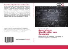 Portada del libro de Aprendizaje Significativo con Geogebra