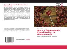 Bookcover of Amor y Dependencia Emocional en la Adolescencia