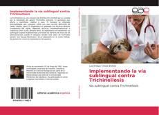 Implementando la vía sublingual contra Trichinellosis的封面