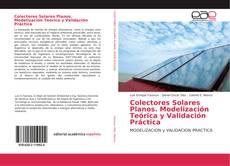 Обложка Colectores Solares Planos. Modelización Teórica y Validación Práctica