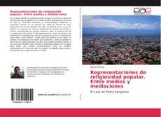 Representaciones de religiosidad popular. Entre medios y mediaciones kitap kapağı