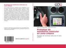 Bookcover of Prototipo de monitoreo vehicular en zona urbana