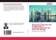 Buchcover von Pequeña Empresa De Producción Y Comercialización De Vino De Mango