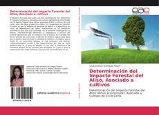 Portada del libro de Determinación del Impacto Forestal del Aliso, Asociado a cultivos