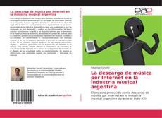Buchcover von La descarga de música por Internet en la industria musical argentina