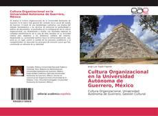 Borítókép a  Cultura Organizacional en la Universidad Autónoma de Guerrero, México - hoz