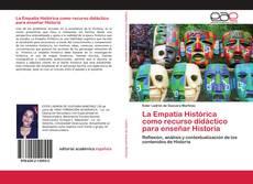 Buchcover von La Empatía Histórica como recurso didáctico para enseñar Historia