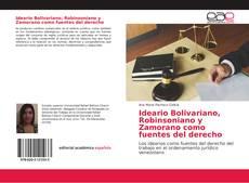 Обложка Ideario Bolivariano, Robinsoniano y Zamorano como fuentes del derecho