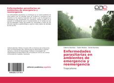 Обложка Enfermedades parasitarias en ambientes de emergencia y reemergencia