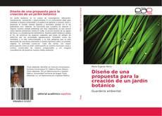 Couverture de Diseño de una propuesta para la creación de un jardín botánico