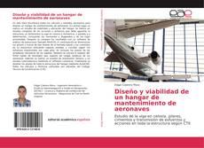 Обложка Diseño y viabilidad de un hangar de mantenimiento de aeronaves