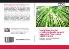 Copertina di Modelización del crecimiento de quince especies forestales comerciales