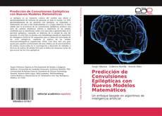 Portada del libro de Predicción de Convulsiones Epilépticas con Nuevos Modelos Matemáticos