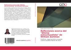 "Bookcover of Reflexiones acerca del ""dilema estructuralista"" de William Zartman"