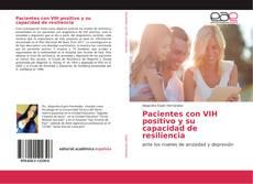 Copertina di Pacientes con VIH positivo y su capacidad de resiliencia