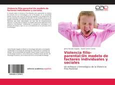 Buchcover von Violencia filio-parental: Un modelo de factores individuales y sociales