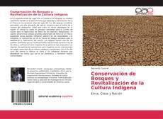 Capa do livro de Conservación de Bosques y Revitalización de la Cultura Indígena