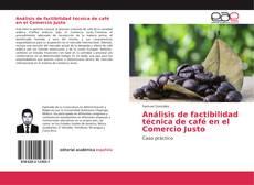 Couverture de Análisis de factibilidad técnica de café en el Comercio Justo