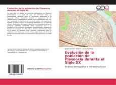 Обложка Evolución de la población de Plasencia durante el Siglo XX