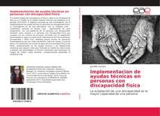 Implementacion de ayudas técnicas en personas con discapacidad física的封面