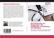 Bookcover of Actualización en Urgencias: De residente a residente (1ª Edición)