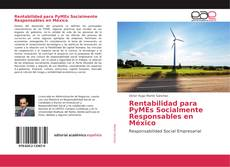 Bookcover of Rentabilidad para PyMEs Socialmente Responsables en México