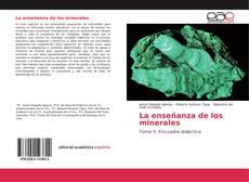 Bookcover of La enseñanza de los minerales