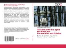 Capa do livro de Tratamiento de agua residual por humedales artificiales