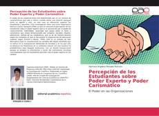 Bookcover of Percepción de los Estudiantes sobre Poder Experto y Poder Carismático